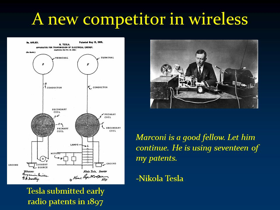 A new competitor in wireless Marconi is a good fellow.