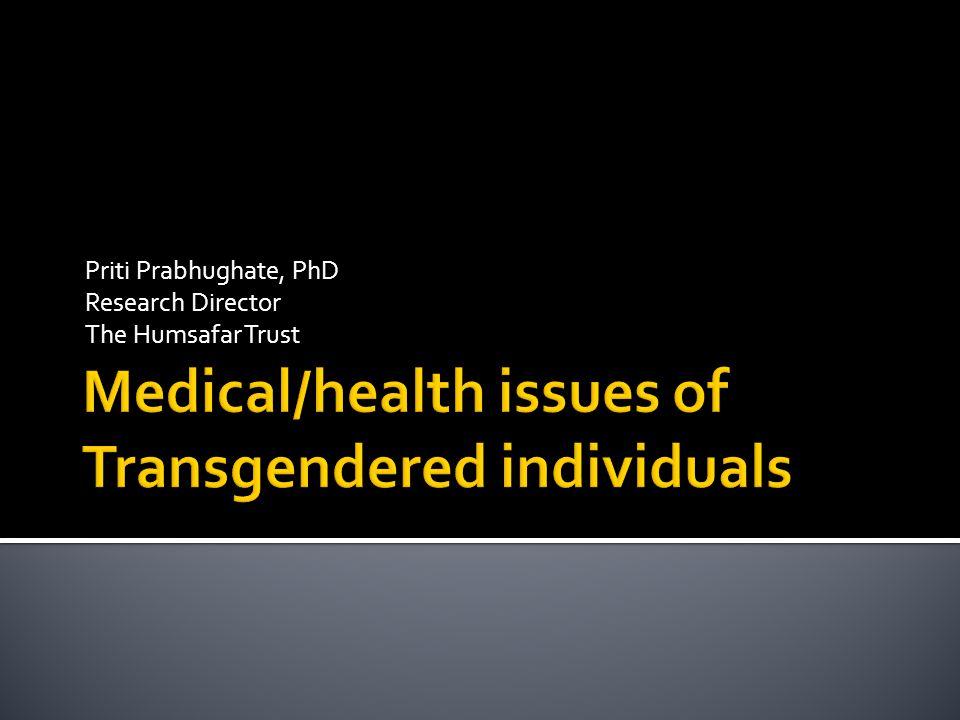 Priti Prabhughate, PhD Research Director The Humsafar Trust