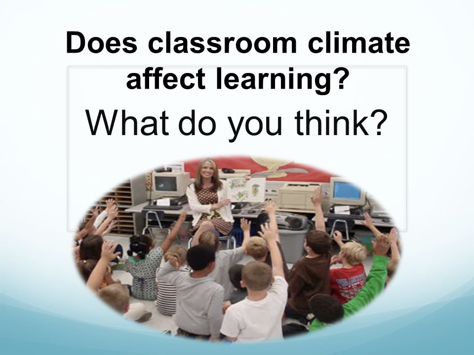 1)Negative Affect The teacher is; disconnected angry has a harsh voice