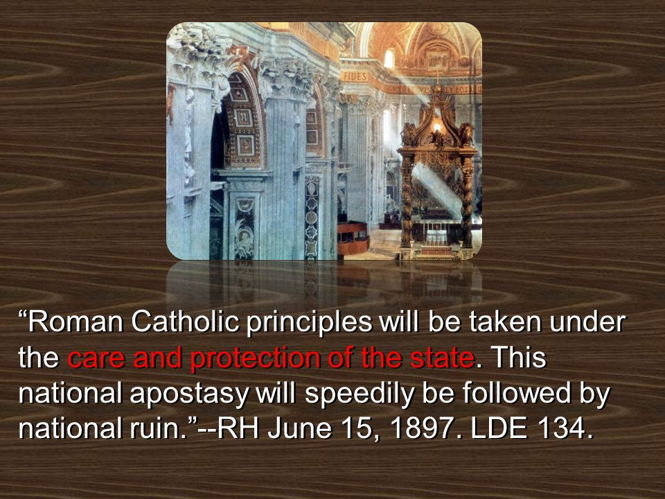 Roman Catholic principles will be taken under the care and protection of the state.