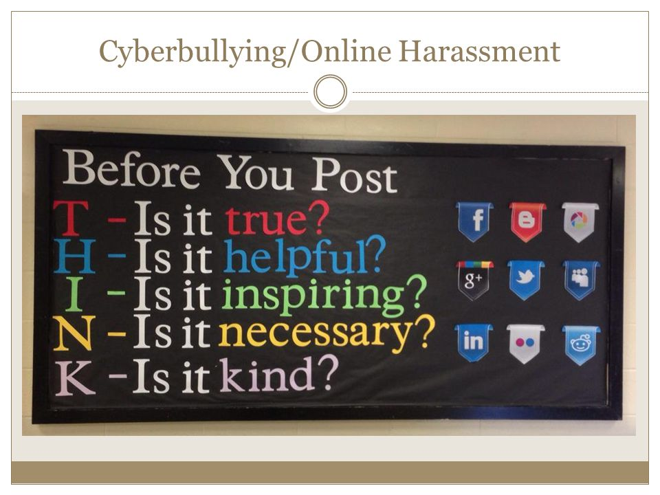 Cyberbullying/Online Harassment