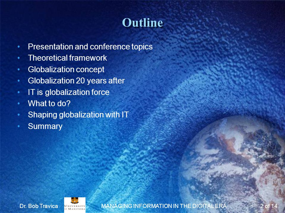 Mapping Presentation to Conference Topics Touching on these conference topics: –Knowledge Management –ICT and Information Literacy in the changing environment –Digital Divide –Information Management –Digital Library –E-commerce –E-government –Information & IT Policy Dr.