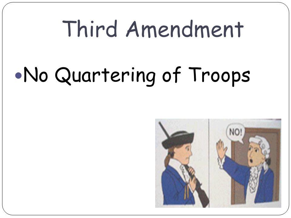 Third Amendment No Quartering of Troops