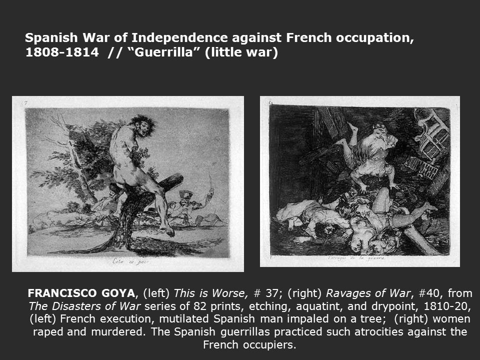 FRANCISCO GOYA, (left) This is Worse, # 37; (right) Ravages of War, #40, from The Disasters of War series of 82 prints, etching, aquatint, and drypoin