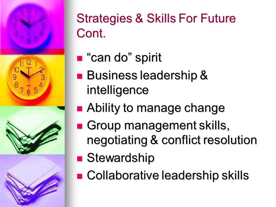 Strategies & Skills For Future Cont.