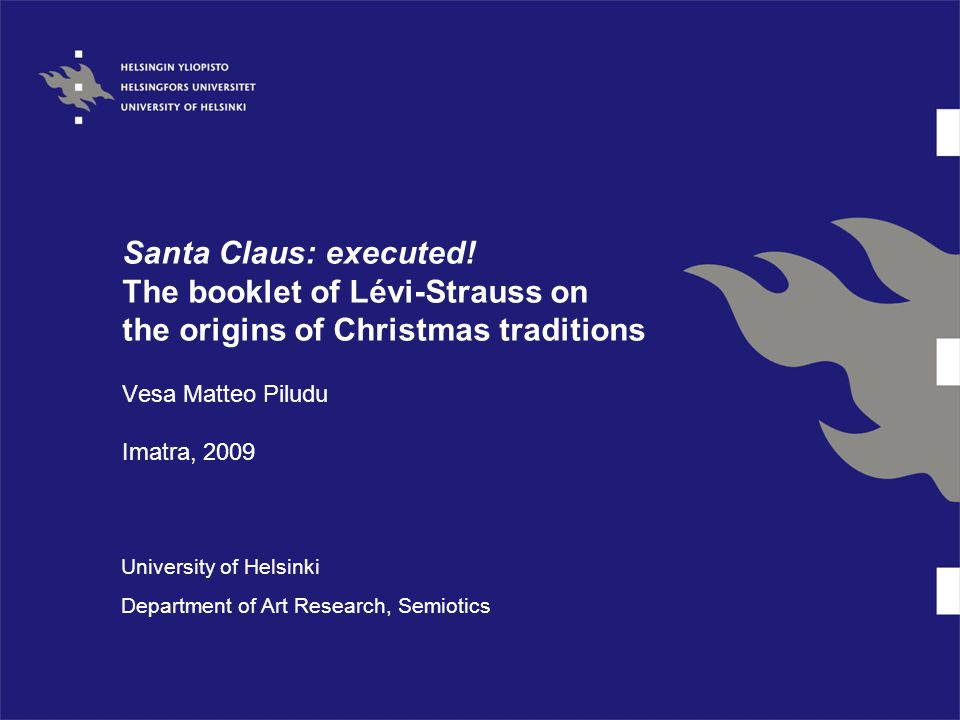 Santa Claus: executed.