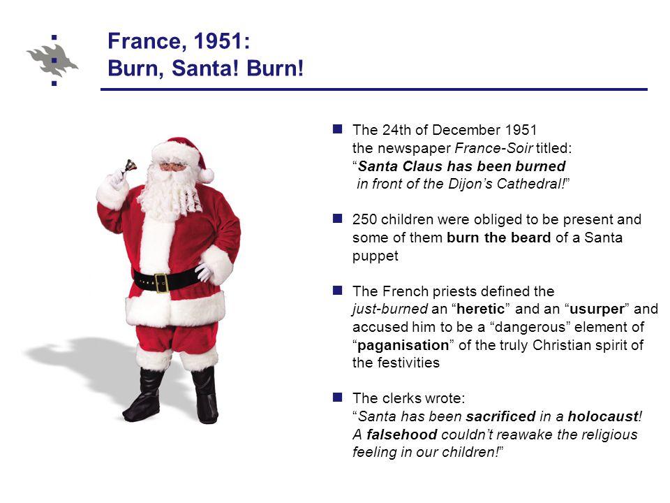 France, 1951: Burn, Santa. Burn.
