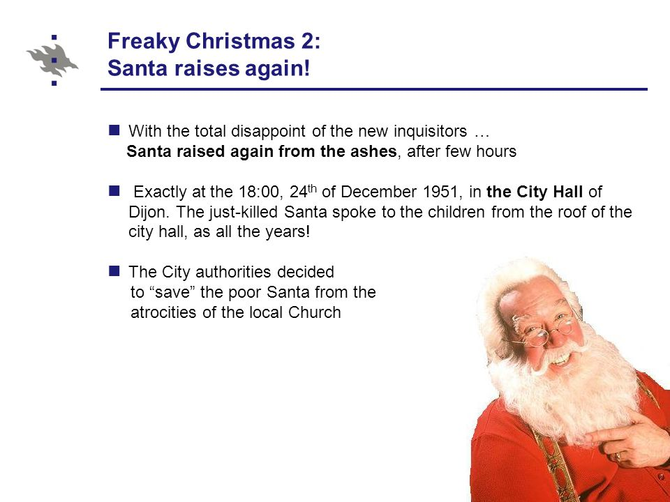 Freaky Christmas 2: Santa raises again.