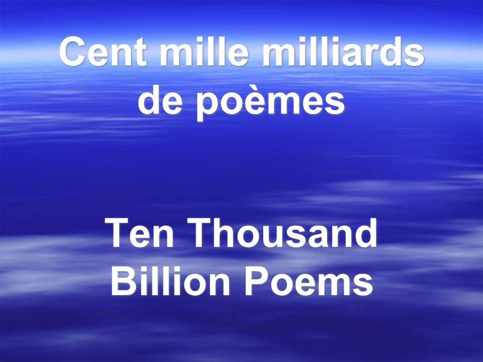 Cent mille milliards de poèmes Ten Thousand Billion Poems