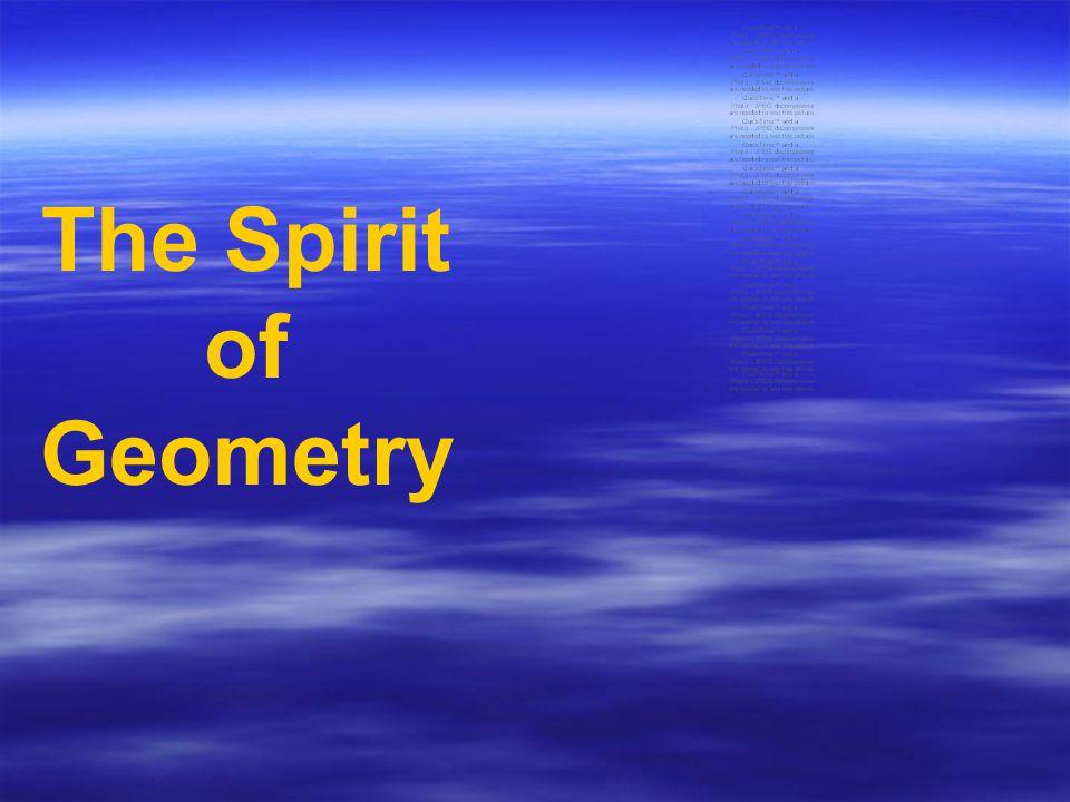 The Spirit of Geometry