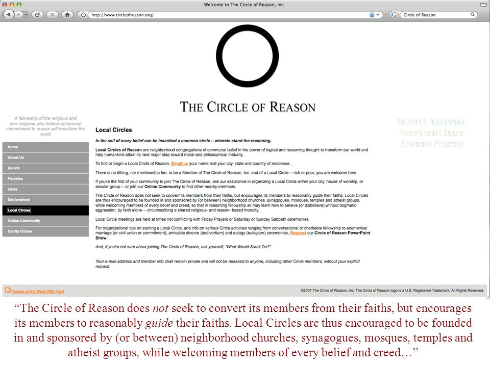 """""""The Circle of Reason does not seek to convert its members from their faiths, but encourages its members to reasonably guide their faiths. Local Circl"""