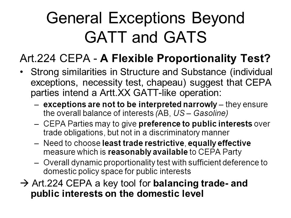 General Exceptions Beyond GATT and GATS Art.224 CEPA - A Flexible Proportionality Test.