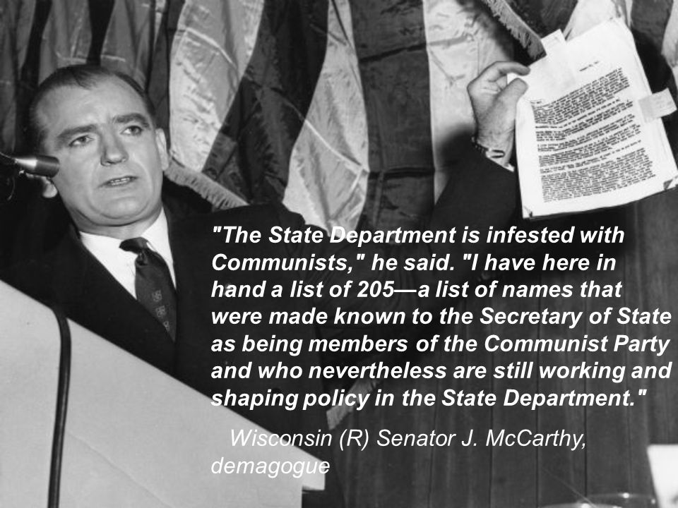 The State Department is infested with Communists, he said.
