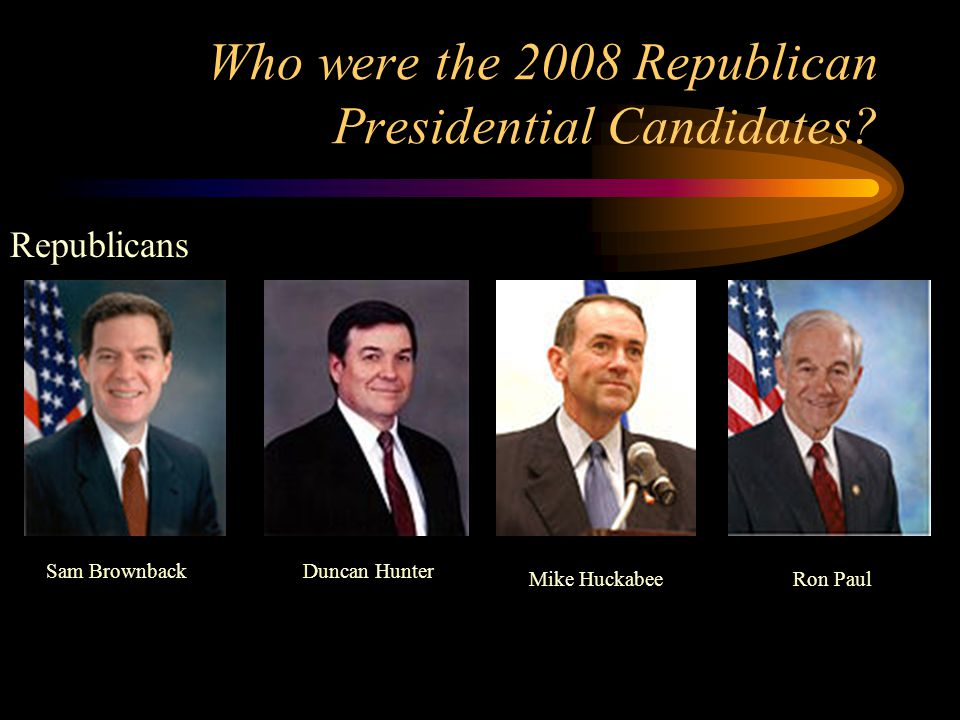 Who were the 2008 Republican Presidential Candidates.