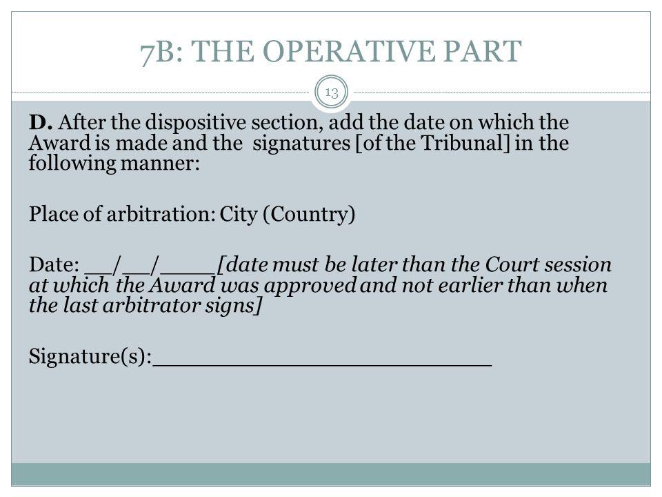 7B: THE OPERATIVE PART D.