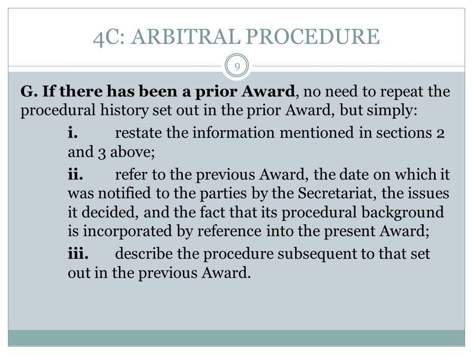 4C: ARBITRAL PROCEDURE G.
