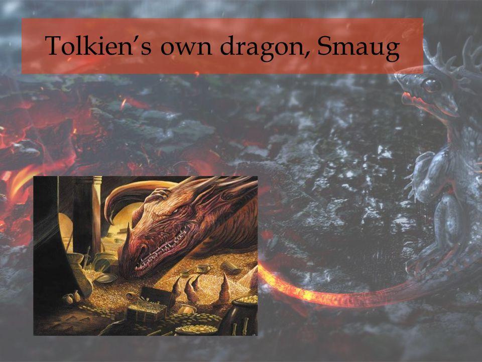 Tolkien's own dragon, Smaug