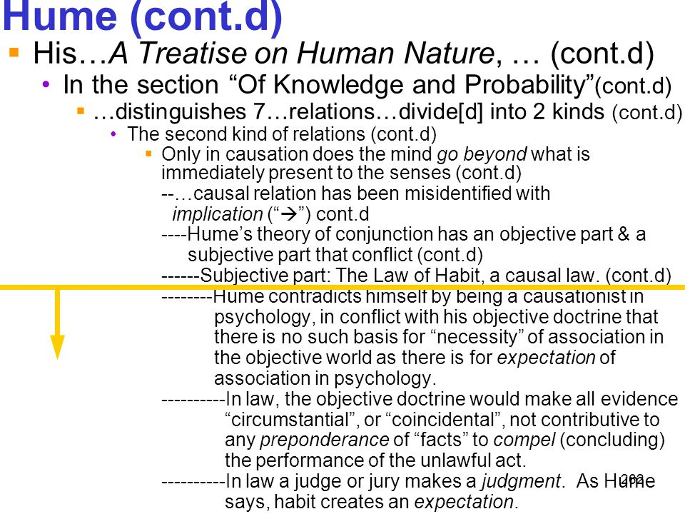 """262 Hume (cont.d)  His…A Treatise on Human Nature, … (cont.d) In the section """"Of Knowledge and Probability"""" (cont.d)  …distinguishes 7…relations…div"""