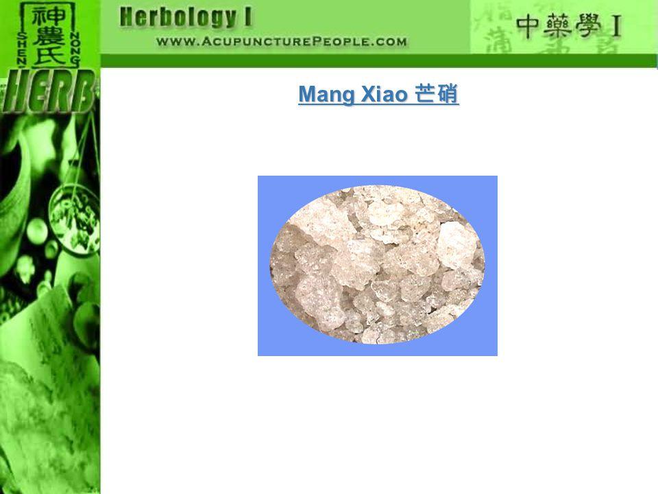 Mang Xiao 芒硝
