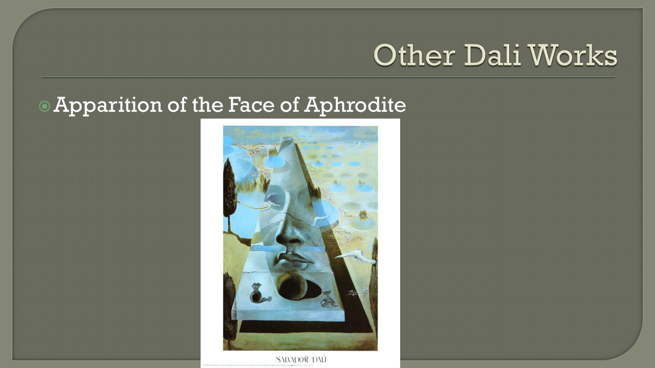  Apparition of the Face of Aphrodite