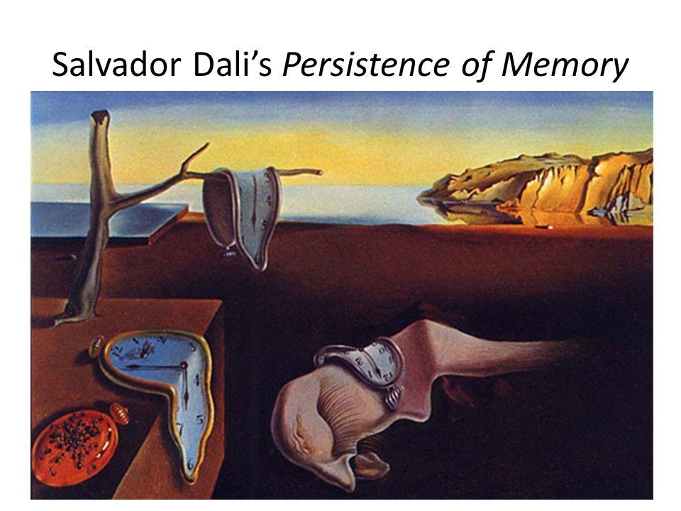 Salvador Dali's Persistence of Memory