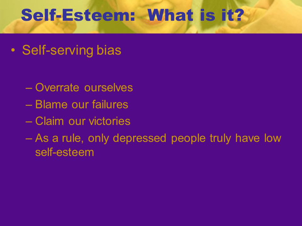 The Self-Esteem Movement Thank you to Dr.