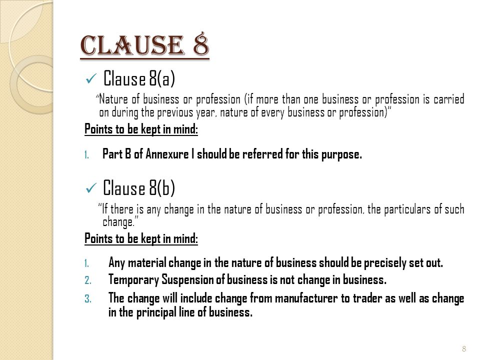 Clause 11 Clause 11(d) Details of deviation, if any, in the method of accounting employed in the previous year from accounting standards prescribed under Section 145 and the effect thereof on the profit or loss Points to be kept in mind: 1.