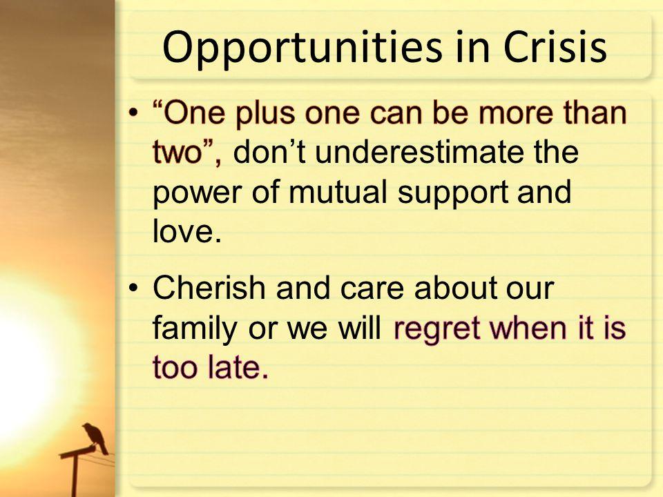 Opportunities in Crisis