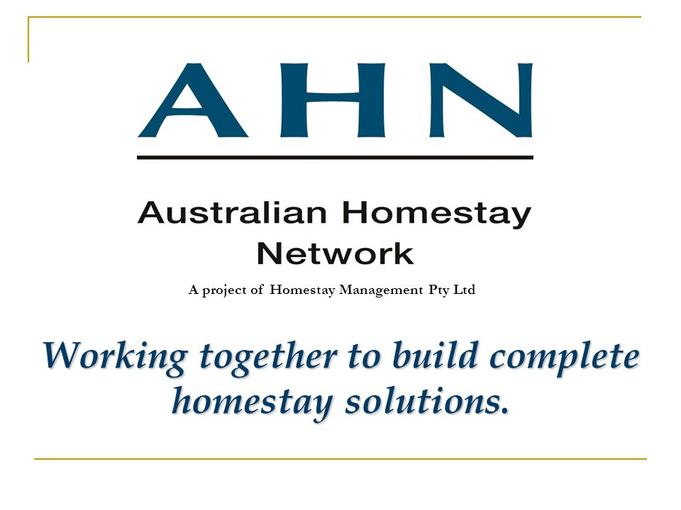 A project of Homestay Management Pty Ltd Working together to build complete homestay solutions.