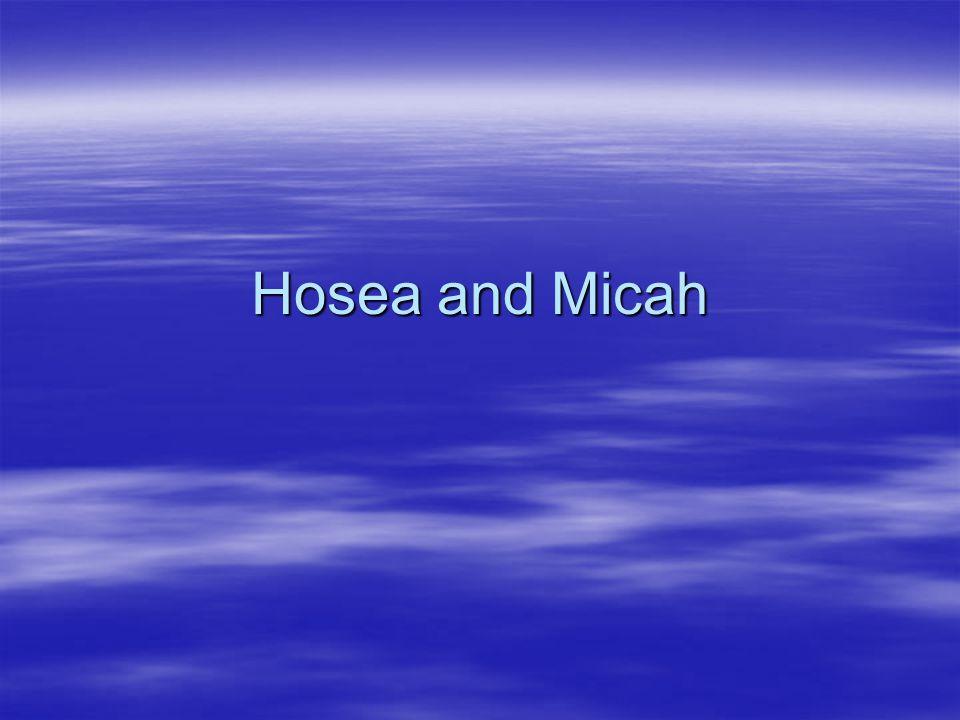 Hosea and Micah