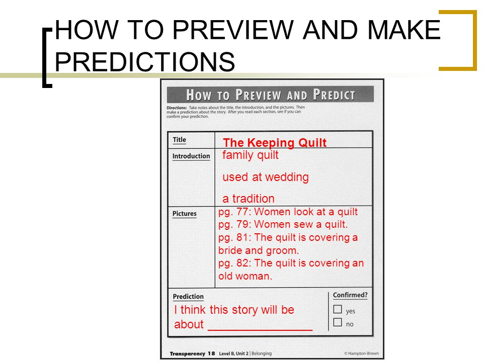 HOW TO PREVIEW AND MAKE PREDICTIONS The Keeping Quilt family quilt used at wedding a tradition pg.