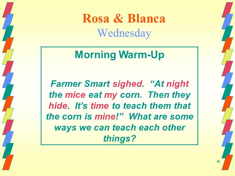 Rosa & Blanca Wednesday Morning Warm-Up Farmer Smart sighed.