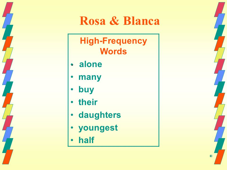 Rosa & Blanca High-Frequency Words alone many buy their daughters youngest half