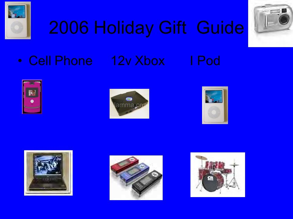 2006 Holiday Gift Guide Cell Phone 12v Xbox I Pod