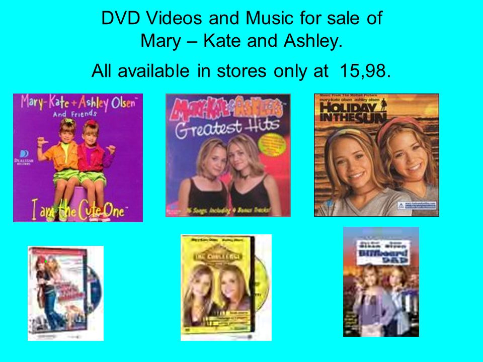DVD Videos and Music for sale of Mary – Kate and Ashley. All available in stores only at 15,98.