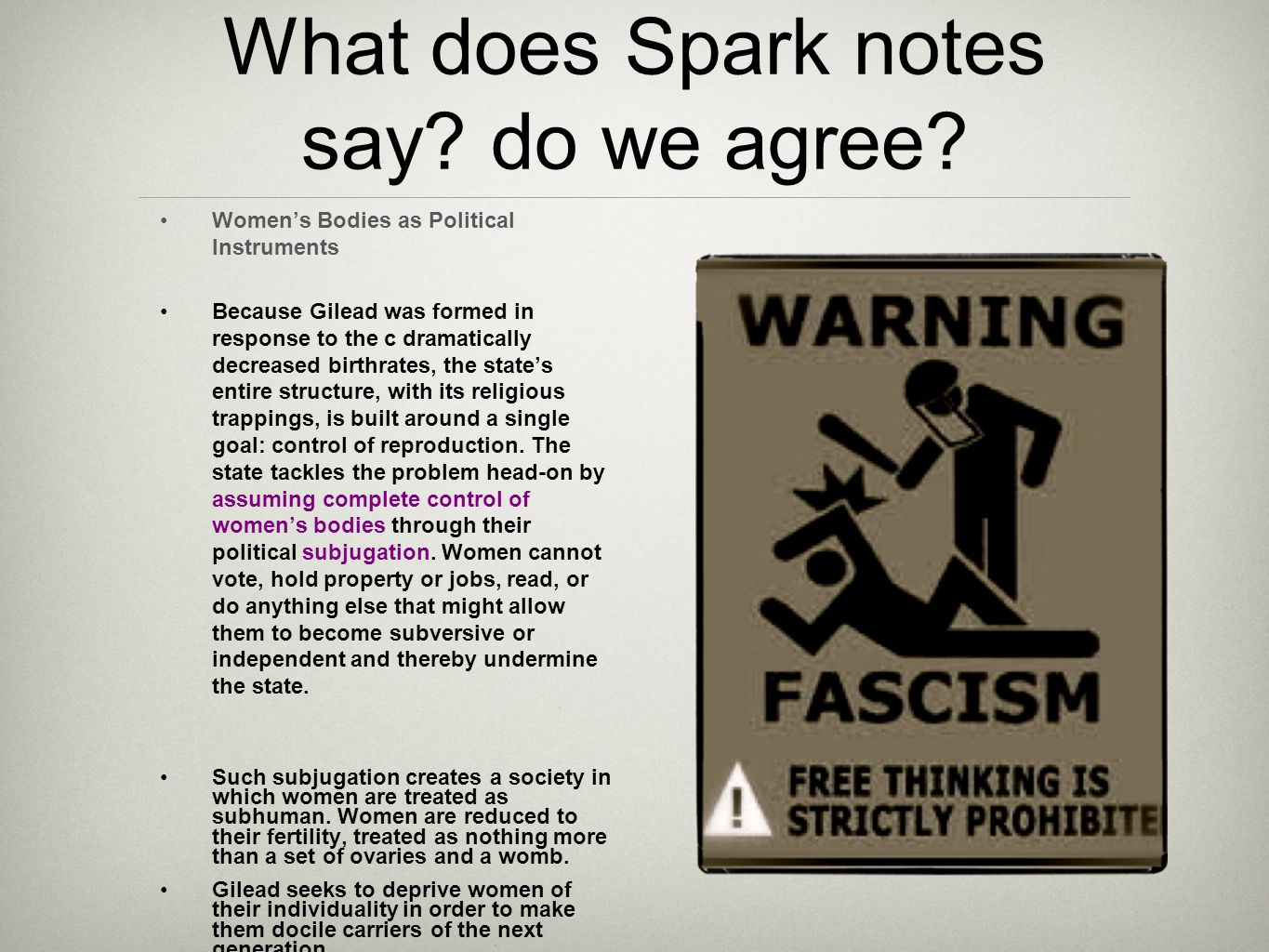 What does Spark notes Say.Do we Agree. say. do we agree.
