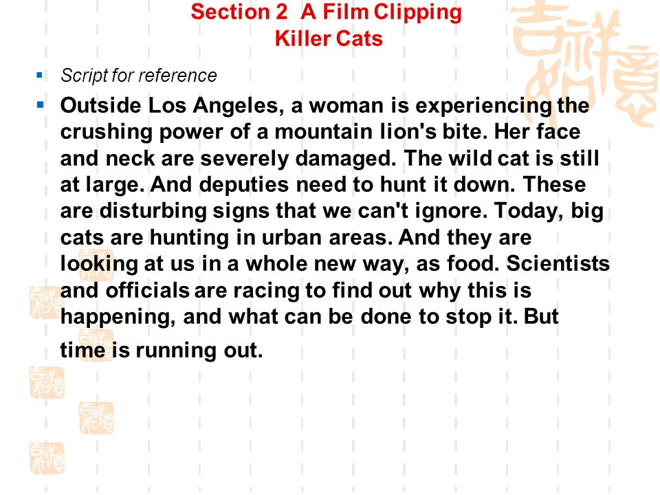 Section 2 A Film Clipping Killer Cats  Script for reference  It s nighttime on the edge of a city, a man is frantically searching for his missing daughter.