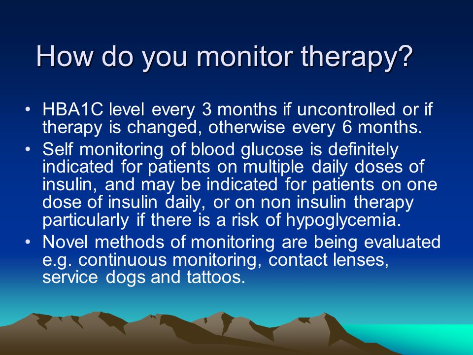 How do you monitor therapy.