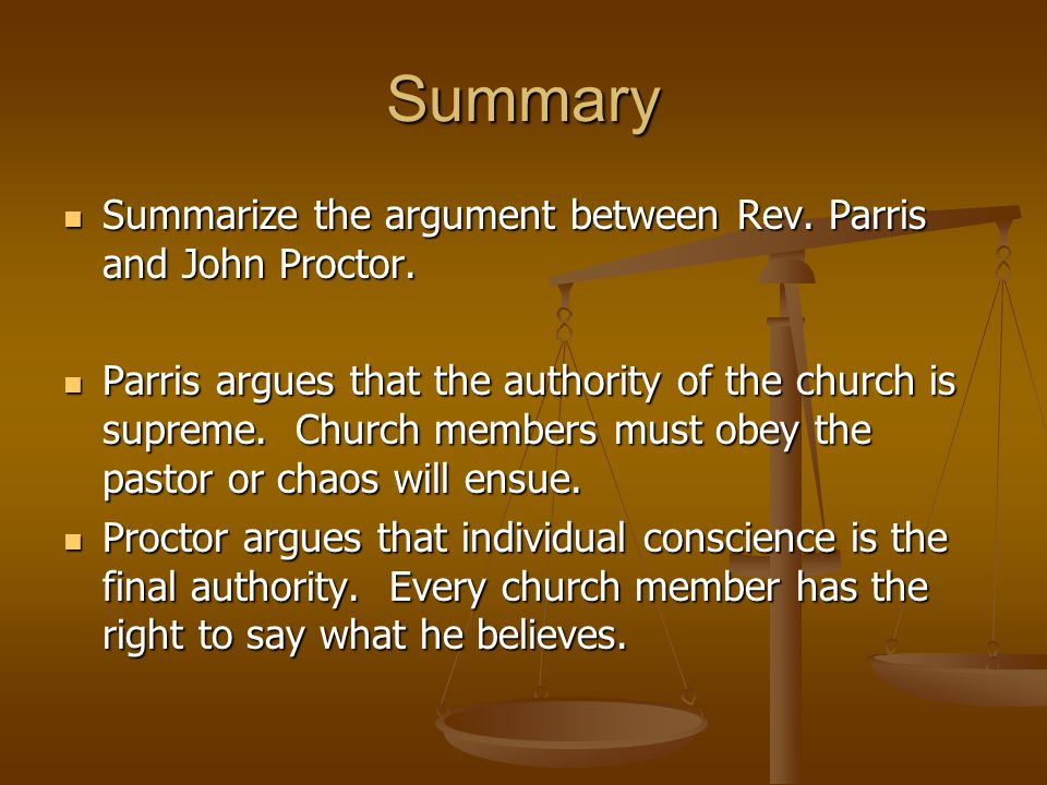 Summary Summarize the argument between Rev.Parris and John Proctor.