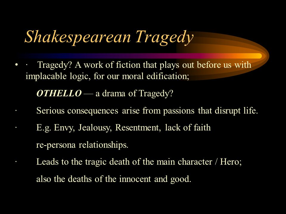 Shakespearean Tragedy · Tragedy.