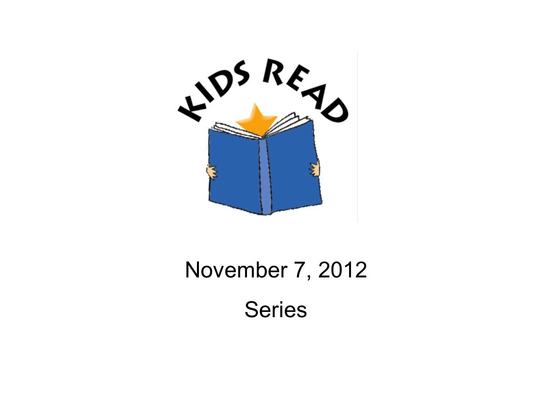 November 7, 2012 Series