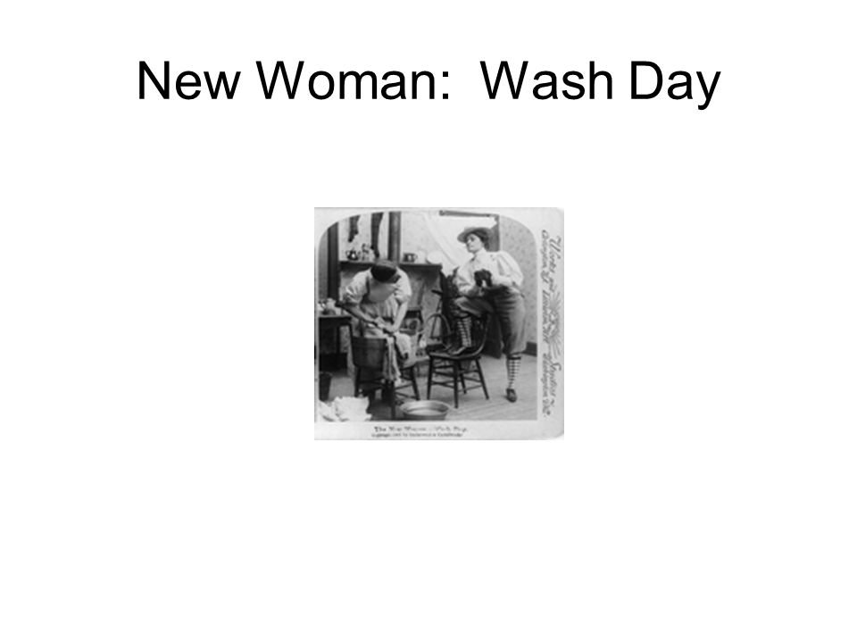 New Woman: Wash Day