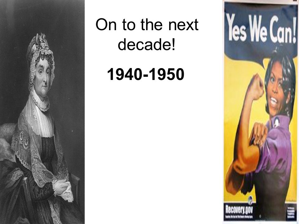 On to the next decade! 1940-1950