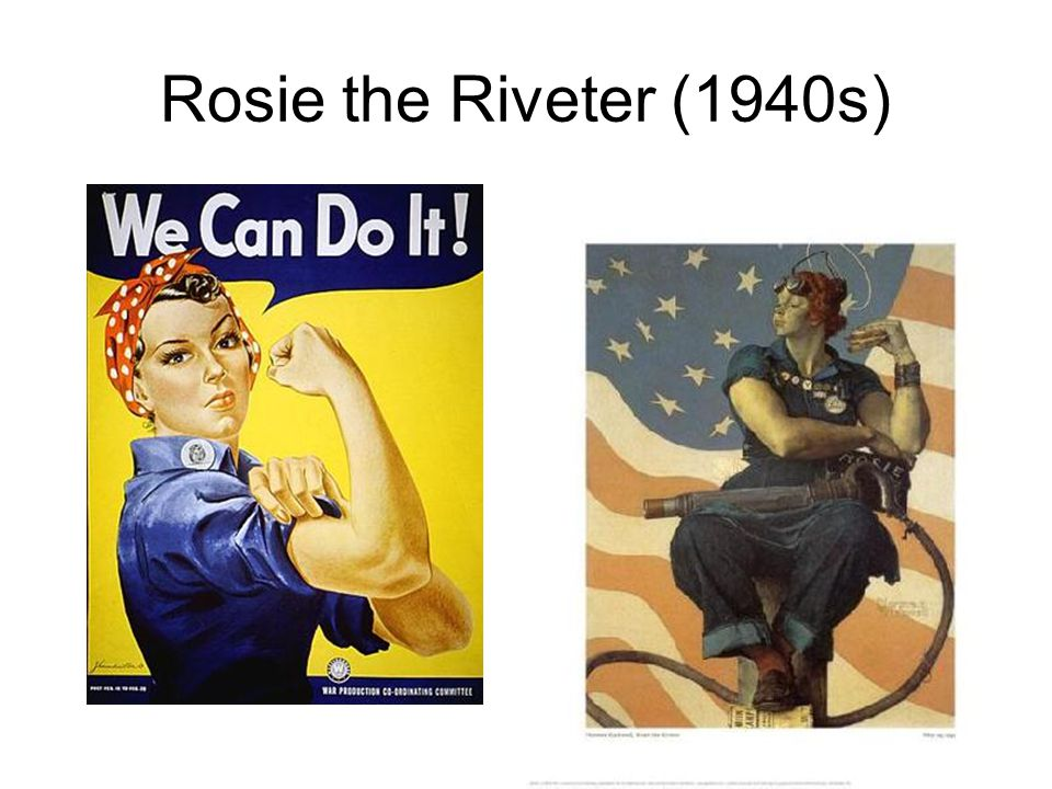 Rosie the Riveter (1940s)