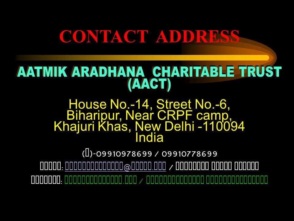 National- Local communities and churches International – No. donation Individual Delhi PARTNERS