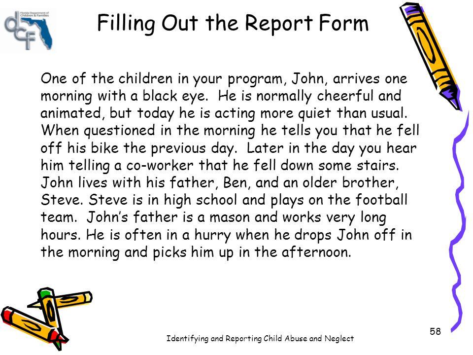 Identifying and Reporting Child Abuse and Neglect ____________ FL Statute 39.202: _____________ ____________________________ ____________________________ FL Statute 39.203: _____________ ____________________________ ____________________________