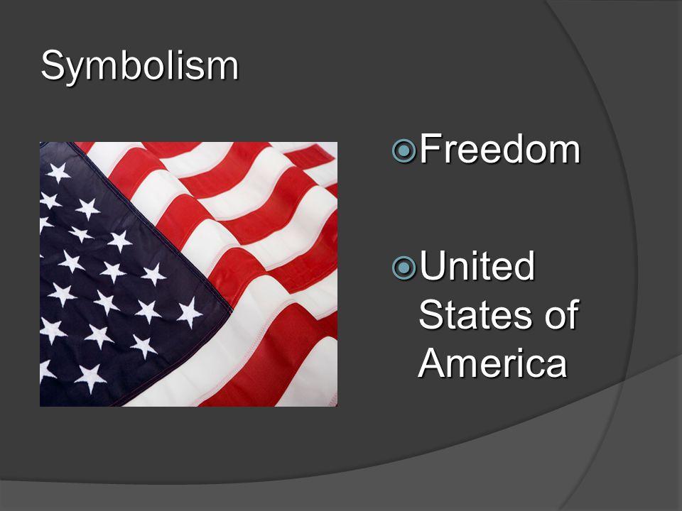 Symbolism  Freedom  United States of America