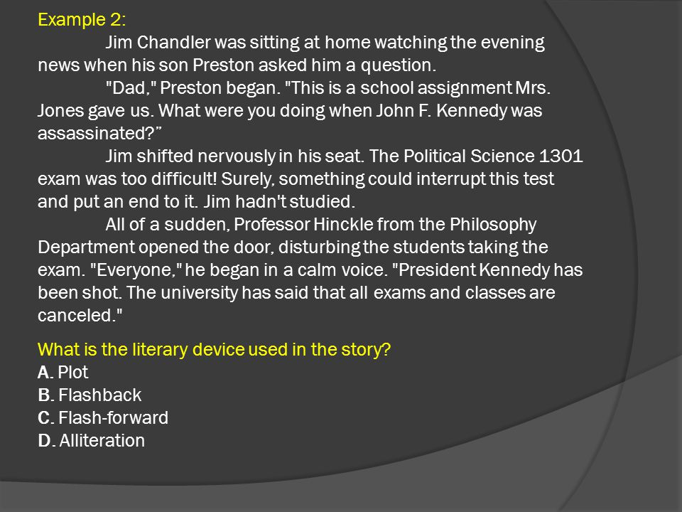 Example 2: Jim Chandler was sitting at home watching the evening news when his son Preston asked him a question.