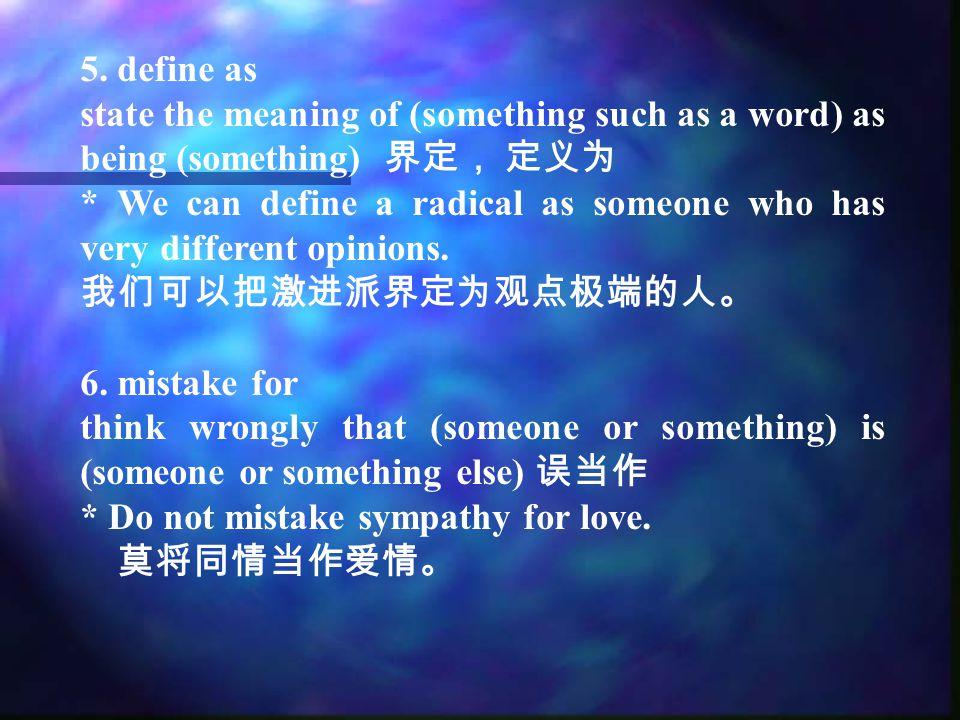 4.sympathize ( 英 sympathise) vi.