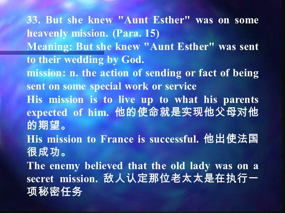 31....regarding Aunt Esther Gubbins. (Para. 15) regarding: prep.